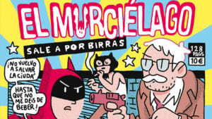 """¡Caramba! edita el exitoso cómic digital de Álvaro Ortiz """"El murciélago sale por birras"""" y saldrá a la venta el 4 de junio"""