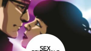 Sex Criminals 6, la gota final de lujuria y desenfreno de Matt Fraction y Chip Zdarsky